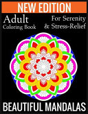New Edition Adult Coloring Book For Serenity   Stress Relief Beautiful Mandalas Book PDF