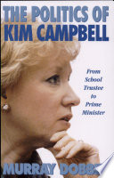 The Politics of Kim Campbell Read Online