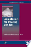 Biomaterials for Treating Skin Loss