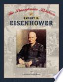 The Pennsylvania Relations of Dwight D. Eisenhower