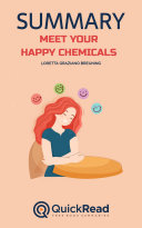 Meet Your Happy Chemicals by Loretta Graziano Breuning  Summary