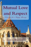 Mutual Love and Respect