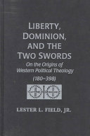 Liberty  Dominion  and the Two Swords
