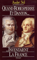 Pdf Quand Robespierre et Danton inventaient la France Telecharger
