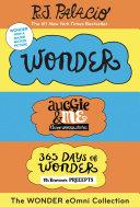 The Wonder eOmni Collection: Wonder, Auggie & Me, 365 Days of Wonder [Pdf/ePub] eBook