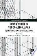 Being Young In Super Aging Japan