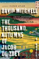 Pdf The Thousand Autumns of Jacob de Zoet