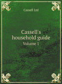 Cassell's household guide Pdf/ePub eBook