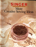 More Creative Sewing Ideas
