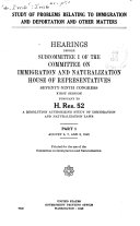Study of Problems Relating to Immigration and Deportation and Other Matters