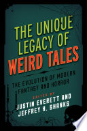The Unique Legacy of Weird Tales Book