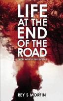 Life At The End Of The Road