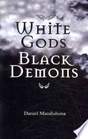 White Gods Black Demons Book PDF
