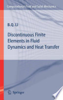 Discontinuous Finite Elements in Fluid Dynamics and Heat Transfer Book