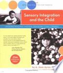 Sensory Integration and the Child