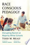 Race Conscious Pedagogy