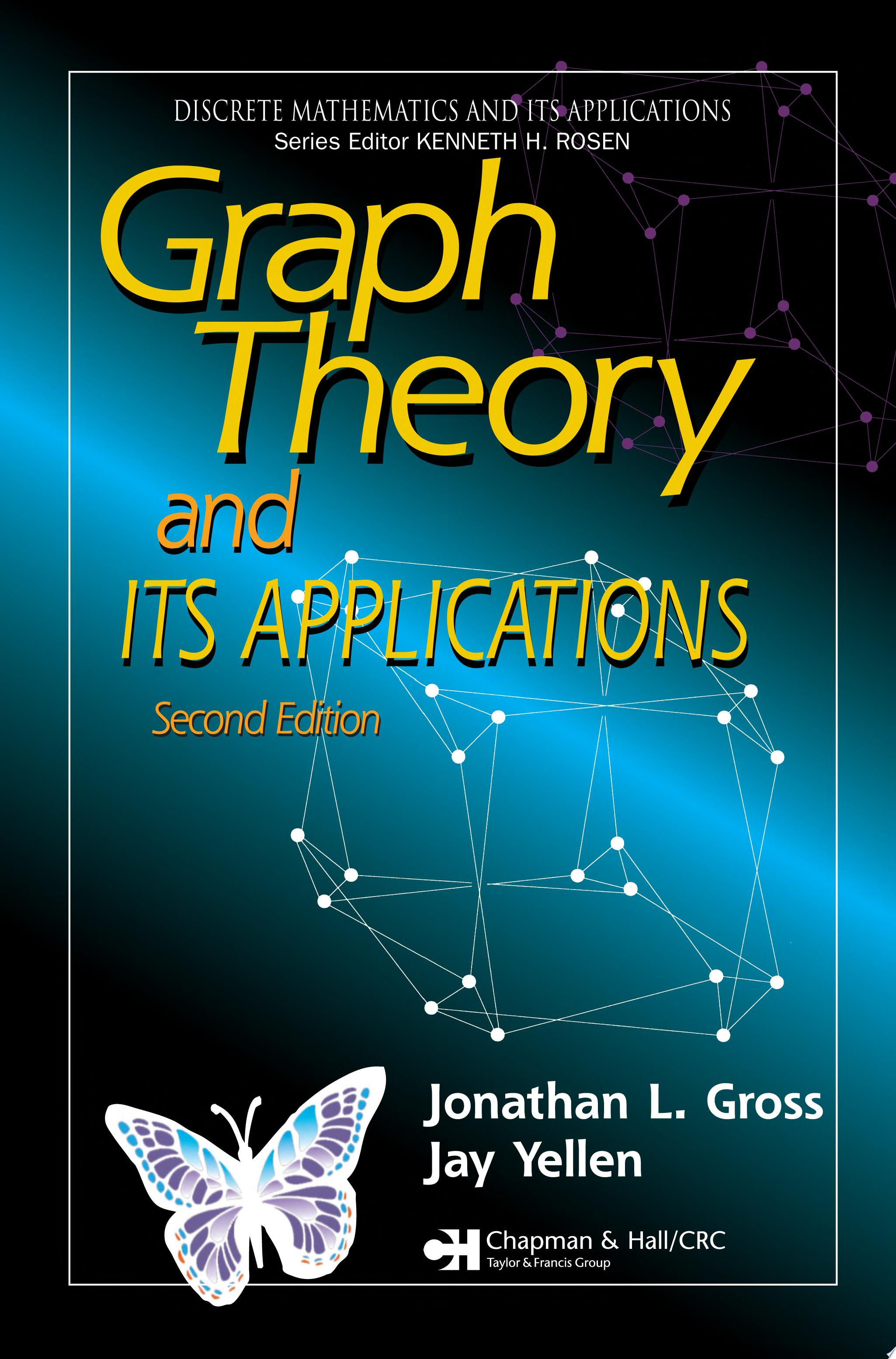 Graph Theory and Its Applications  Second Edition