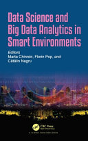 Data Science and Big Data Analytics in Smart Environments