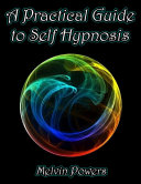 Free A Practical Guide to Self Hypnosis Read Online