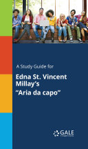 Pdf A Study Guide for Edna St. Vincent Millay's