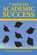 7 Keys to Academic Success