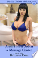 Arohi's First Job at a Massage Center