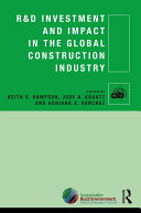 R D Investment and Impact in the Global Construction Industry