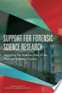 Support for Forensic Science Research