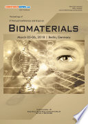 Proceedings of 3rd Annual Conference and Expo on Biomaterials 2018