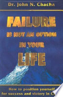 Failure is Not an Option in Your Life