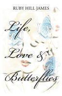 Pdf Life, Love & Butterflies Telecharger