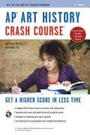 AP R  Art History Crash Course Book   Online Book