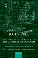 John Pell  1611 1685  and His Correspondence with Sir Charles Cavendish