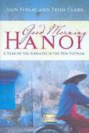 Good Morning Hanoi