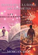 Pdf Oliver Blue à l'École des Prophètes (Tomes 3 et 4) Telecharger