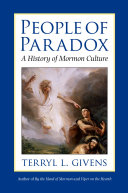 People of Paradox: A History of Mormon Culture