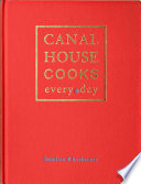 Canal House Cooks Every Day