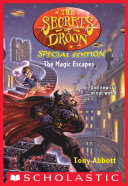 The Magic Escapes (The Secrets of Droon: Special Edition #1)