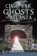 Civil War Ghosts Of Atlanta Book PDF