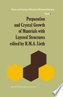 Preparation and Crystal Growth of Materials with Layered Structures