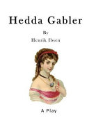 Hedda Gabler [Pdf/ePub] eBook