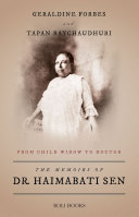 THE MEMOIRS OF DR  HAIMABATI SEN  FROM CHILD WIDOW TO LADY DOCTOR