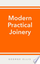 Modern Practical Joinery