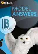 Cover of IB Biology Model Answers