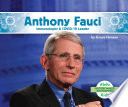 Anthony Fauci: Immunologist & Covid-19 Leader