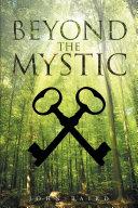 Beyond The Mystic