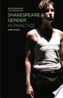 """Shakespeare and Gender in Practice"" by Terri Power"
