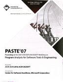 PASTE  07   Proceedings of the 2007 ACM SIGPLAN SIGSOFT Workshop on Program Analysis for Software Tools   Engineering