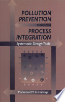 Pollution Prevention through Process Integration Book