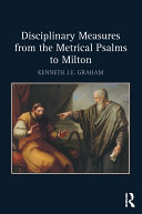 Disciplinary Measures from the Metrical Psalms to Milton Pdf/ePub eBook